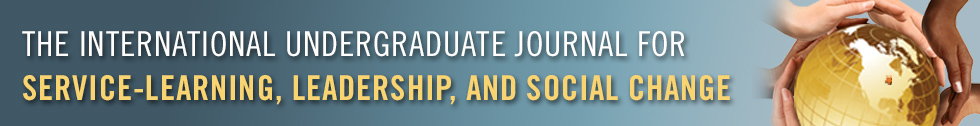 The International Undergraduate Journal For Service-Learning, Leadership, and Social Change