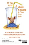 If You Give a Mouse a Cookie & Other Story Books by Center for Performing Arts