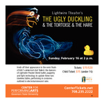 Ugly Duckling and The Tortoise and The Hare by Center for Performing Arts