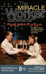 Miracle Worker by Center for Performing Arts
