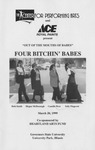 Four Bitchin' Babes by Center for Performing Arts