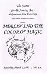 Merlin and the Color of Magic by Center for Performing Arts