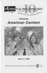 American Canteen by Center for Performing Arts