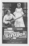 Wedding Singer by Center for Performing Arts
