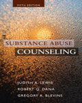 Substance Abuse Counseling, 5th Edition by Judith A. Lewis, Robert Q. Dana, and Gregory A. Blevins