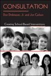 Consultation: Creating School-Based Interventions, 3rd Edition