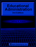 Educational Administration, 3rd Edition