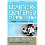 Learner Centered Curriculum: Design and Implementation
