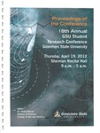 18th Annual Governors State University Student Research Conference Proceedings by Shailendra Kumar Ph.D., Editor